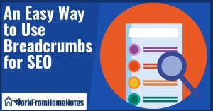 An Easy Way to Use Breadcrumbs for SEO