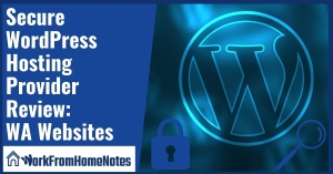 Secure WordPress hosting provider Review: Wealthy Affiliate