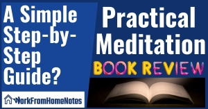 Practical Meditation Book Review: A Simple Step-by-Step Guide?