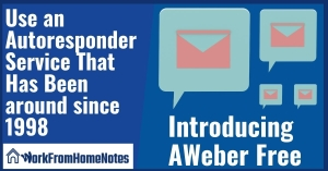 Use an Autoresponder Service That Has Been around since 1998